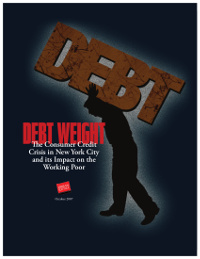 Debt Weight: The Consumer Credit Crisis in New York City and its Impact on the Working Poor