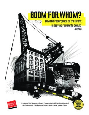 Boom for Whom?: How the Resurgence of the Bronx is Leaving Residents Behind