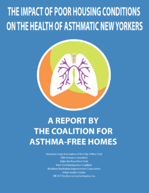 The Impact of Poor Housing Conditions on the Health of Asthmatic New Yorkers