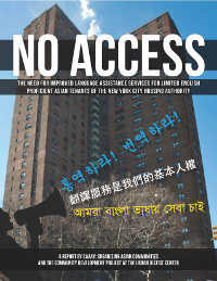 No Access: The Need for Improved Language Assistance Services for Limited English Proficient Asian Tenants of the New York City Housing Authority