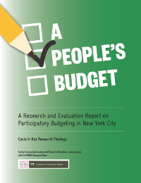 A People's Budget: A Research and Evaluation Report on Participatory Budgeting in New York City. Cycle 4: Key Research Findings