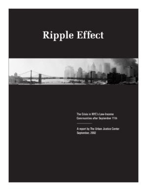 Ripple Effect: The Crisis in NYC's Low-Income Communities after September 11th