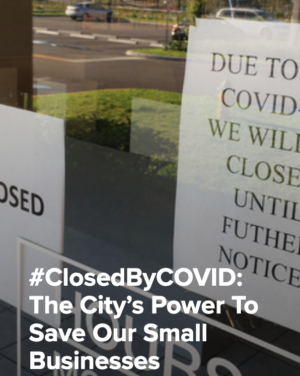 New York Law Journal: #ClosedByCOVID: The City's Power To Save Our Small Businesses